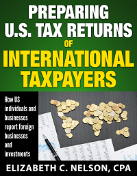 Preparing U.S. Tax Returns for International Taxpayers