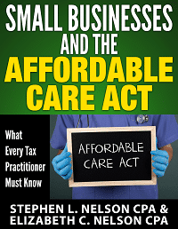 Small Businesses and the Affordable Care Act